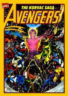 Avengers: Korvac Saga cover by George Perez. 9 Avengers Stories You Should Read.