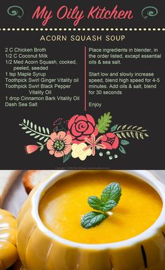 My Oily Kitchen: Acorn Squash Soup featuring Young Living Vitality essential oils