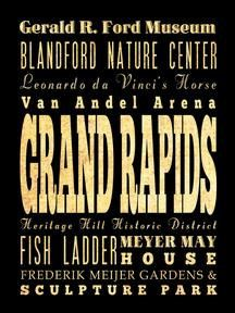 Grand Rapids, Michigan, Typography Art Poster