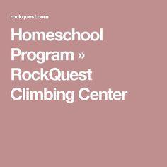 Homeschool Program  »  RockQuest Climbing Center