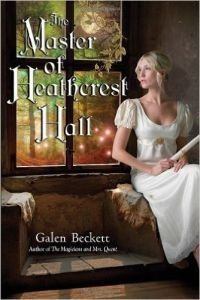 The Master Of Heathcrest Hall (book 3) by Galen Beckett (book review).