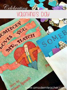 Book Love :: Somebody Loves You, Mr. Hatch Idea to celebrate Valentine's Day
