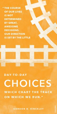 Decisions Determine Destiny (Thomas S. Monson) It's in the daily small and simple things that choices count the most. Lds Quotes, Quotable Quotes, Great Quotes, Honesty Quotes, Prophet Quotes, Mormon Quotes, Jesus Quotes, Church Quotes, General Conference