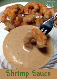 Shrimp Sauce - Don't let the name fool you, Shrimp sauce is NOT just limited to shrimp! It goes great with pretty much anything seafood related: shrimp, crawfish, fried fish, even chicken! 'Tis the season for parties... Try it with your holiday party platters! by Florassippi Girl