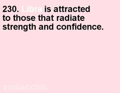 Libra is attracted to those that radiate strength and confidence. Virgo Libra Cusp, Libra Quotes Zodiac, Libra Sign, Libra Horoscope, Libra Facts, Astrology Signs, Zodiac Signs, Libra Personality, Personality Types