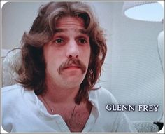 """Glenn Frey """"People always tell me, you're just like a regular person, and I say, well yeah, of course."""""""