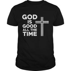 Get yours cool God Is Good All The Time Cross Best Gift Shirts & Hoodies.  #gift, #idea, #photo, #image, #hoodie, #shirt, #christmas