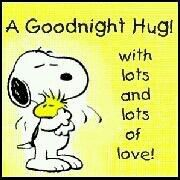 Good Night Hug With Lots and Lots of Love - Snoopy Hugging Woodstock Good Night Sweet Dreams, Good Night Quotes, Good Morning Good Night, Gd Morning, Good Morning Sunshine, Morning Humor, Snoopy Love, Snoopy And Woodstock, Snoopy Hug