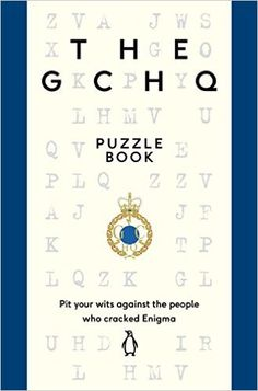 The GCHQ Puzzle Book: Amazon.co.uk: GCHQ: 9780718185541: Books