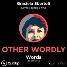 I just unlocked the title Other Wordly playing Words on @QuizUp! - http://q.is/join