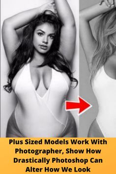 #Plus Sized #Models Work With #Photographer, Show How #Drastically #Photoshop Can Alter How We Look