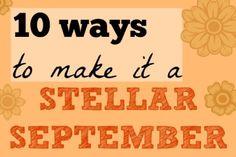 10 ways to make it a stellar September