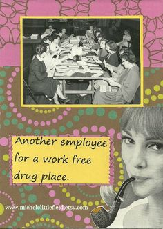 Work Free Place Greeting Card Mature Humor