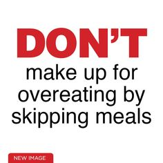 Don't make up for overeating by skipping meals New Image, Low Carb, Meals, Lifestyle, Live, How To Make, Meal, Yemek, Food