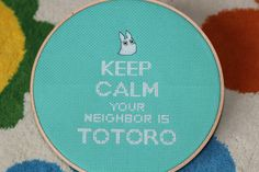 """""""Keep Calm Your Neighbor Is Totoro"""" Cross Stitch Pattern"""