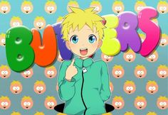 Everyone knows it's Butters P.2