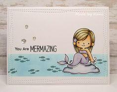 Kuni's Bastelblog : You Are Mermazing