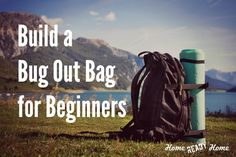 Build a Bug Out Bag for Beginners