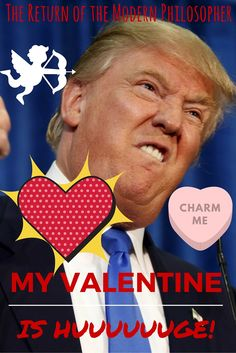 Happy Valentine's Day, Modern Philosophers! I spent Valentine's Eve curled up on the couch watching the most romantic program I could find. Of course, I'm talking about the Republican Presidential...