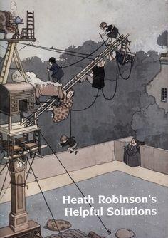 Ohhdeer: Heath Robinson's Helpful Solutions