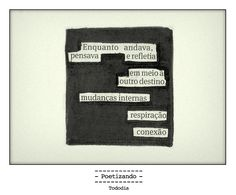 "Poesia ""achada"" no jornal do dia 09/01 pela poeta Marina Wisnik."