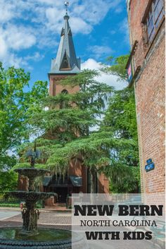 A Guide for Exploring New Bern, North Carolina with Kids
