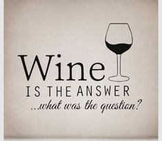 Fun and creative wine sayings. See some of our favorite sayings about one of our favorite things in life. That would be Fine Wine. Wine Jokes, Wine Funnies, Funny Wine, Malbec Wine, Vides, Wine Signs, Drinking Quotes, Wine Wednesday, Wine Fridge