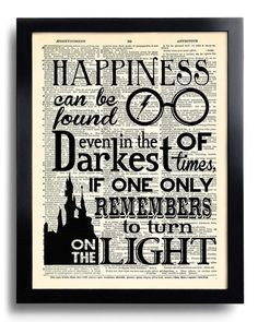 Harry Potter Happiness can be found Quote Potter POSTER, Print on DICTIONARY Paper, Kid Room Decor, Book Page print 527 by PrintsVariete on Etsy https://www.etsy.com/listing/242380718/harry-potter-happiness-can-be-found