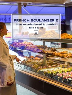 to Order at a French Bakery: A Guide to Paris Pastries and Bread How to Order like a Local at Parisian Bakeries - the key vocabulary words you'll need in Paris when you want to get a baguette, loaf of bread, pastries, quiche and more! Paris Travel Guide, Travel Guides, European Vacation, European Travel, Paris France, Paris Food, Paris Desserts, French Bakery, Lokal
