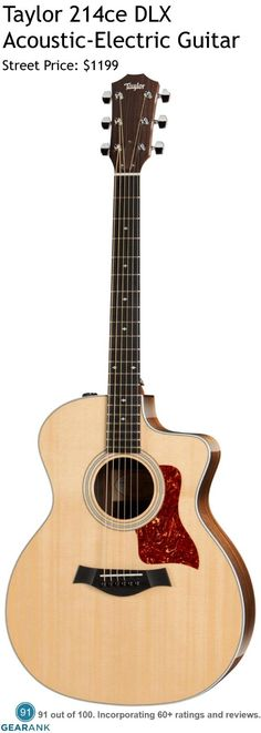 Taylor 214ce DLX Acoustic-Electric Guitar. It has a solid Sitka spruce top along with laminated  Indian rosewood back and sides and Taylor Expression System electronics.  For a detailed Guide to Acoustic Guitars see https://www.gearank.com/guides/acoustic-guitars