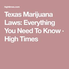 Because Texas marijuana laws are so restrictive and incomplete, the program could fail before it even gets off the ground.