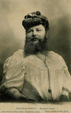 Madame Delait and her husband ran The Cafe of The Bearded Lady in Lorraine, France, at the end of the 1800's.