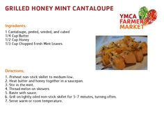 Grilled Honey Mint Cantaloupe - YMCA Farmers Market 2013