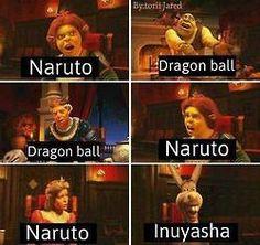 me LOL anime naruto shippuden dragon ball Z inuyasha <<< donkey is so me XD