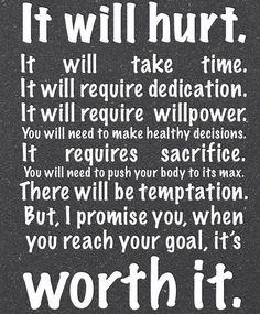 It will be worth it.