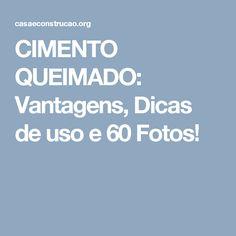 CIMENTO QUEIMADO: Vantagens, Dicas de uso e 60 Fotos!