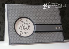 hand crafted card ... shades of gray ... sentiment  in negative space circle ... formal look with fun handwriting font ...