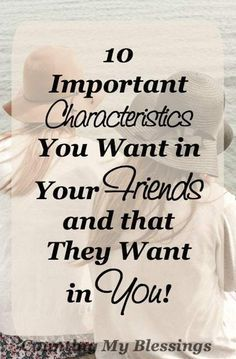 Do your friends have these characteristics? Do you? This is a list of the things you want your friends to have and they want to see in you... Christian Friends, Christian Women, Christian Living, Christian Life, Friend Friendship, Love Others, God First, Christian Inspiration, Faith In God