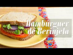 Como fazer Hambúrguer de Berinjela - YouTube