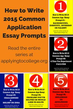 how to write common application essay some students have a  how to write 2015 common application essay prompts 1 5