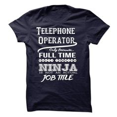 Ninja Telephone Operator T Shirts, Hoodie. Shopping Online Now ==► https://www.sunfrog.com/LifeStyle/Ninja-Telephone-Operator-T-Shirt-49504759-Guys.html?41382