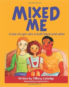 Mixed Me: a tale of a girl who is both black and white by Tiffany Catledge,http://www.amazon.com/dp/1481899023/ref=cm_sw_r_pi_dp_hBbxtb1P8HAWKNBF