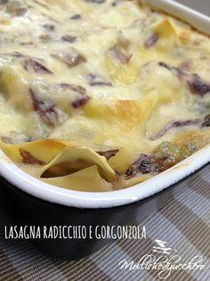 Lasagna radicchio e gorgonzola - Mollichedizucchero Soup Recipes, Healthy Recipes, Spinach Soup, Pasta Dishes, Italian Recipes, Food And Drink, Yummy Food, Ethnic Recipes, Pasta Lasagna