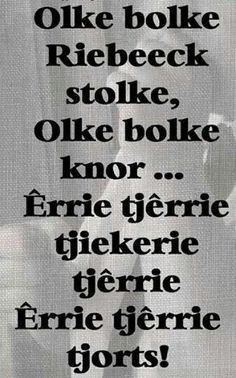 Remember this one? Words Quotes, Qoutes, Funny Quotes, Sayings, Animals Name In English, Afrikaanse Quotes, Kids Poems, Historical Quotes, My Land