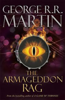 David T. Wilbanks: Currently Reading: The Armageddon Rag