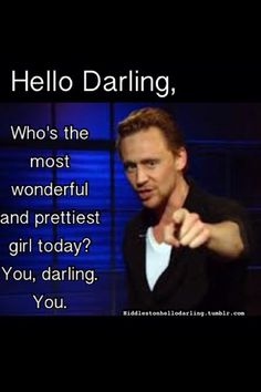 Thank you, Tom. You're a very pretty girl too.... uh... guy! Meant guy!