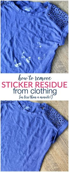 What?!? So easy and simple! How to Remove Sticker Residue from Clothing | TheTurquoiseHome.com