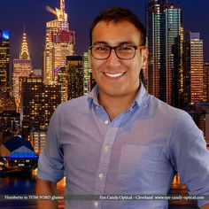 Humberto is totally ready to win over New York City wearing his new pair of designer glasses by Tom Ford. Eye Candy – The Finest European Eyewear Fashion is for WINNERS only! Eye Candy Optical Cleveland – The Best Glasses Store! (440) 250-9191 - Book an Eye Exam Online or Over the Phone  www.eye-candy-optical.com