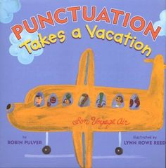 Punctuation Takes a Vacation by Robin Pulver, http://www.amazon.com/dp/0823418200/ref=cm_sw_r_pi_dp_l4I.qb1P4E6T4
