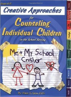 Creative Approaches for Counseling Individual Children in the School Setting book w/ CD: Diane Senn: 9781598500110: Amazon.com: Books
